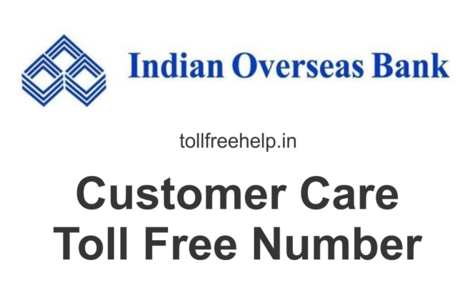 Indian Overseas Bank Customer Care Number