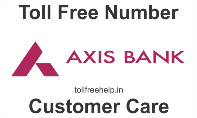 axis bank customer care number toll free helpline